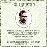 Butterworth:Orchestral Works [BBC Nat...