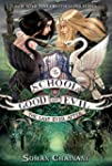 The School for Good and Evil #3: The...