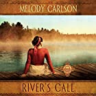 River's Call: The Inn at Shining Waters Series, Book 2 Hörbuch von Melody Carlson Gesprochen von: Tanya Eby