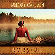 River's Call: The Inn at Shining Waters Series, Book 2 | Livre audio Auteur(s) : Melody Carlson Narrateur(s) : Tanya Eby