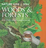 img - for Nature Hide & Seek: Woods & Forests book / textbook / text book