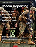 img - for Media Reporting (Tennessee Journalism Series) book / textbook / text book