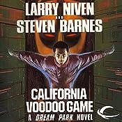 The California Voodoo Game: A Dream Park Novel | Larry Niven, Steven Barnes