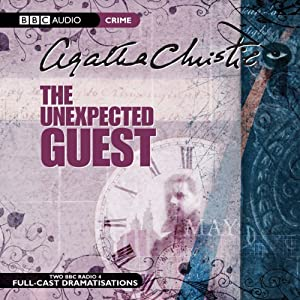 The Unexpected Guest (Dramatised) | [Agatha Christie]