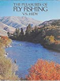 img - for The Pleasures of Fly Fishing book / textbook / text book