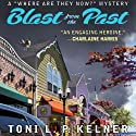Blast from the Past: A 'Where Are They Now?' Mystery (       UNABRIDGED) by Toni L.P. Kelner Narrated by Gayle Hendrix