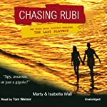 Chasing Rubi: The Truth about Porfirio Rubirosa - the Last Playboy | Marty Wall,Isabella Wall,Robert Bruce Woodcox