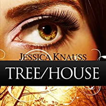 Tree/House: A Novella (       UNABRIDGED) by Jessica Knauss Narrated by Melissa Moran