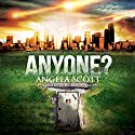Anyone? (       UNABRIDGED) by Angela Scott Narrated by Elizabeth Phillips