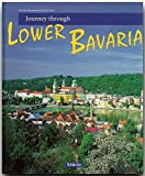 img - for Journey Through Lower Bavaria (Journey Through series) book / textbook / text book