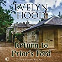 Return to Prior's Ford (       UNABRIDGED) by Evelyn Hood Narrated by Lesley Mackie