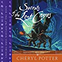 Secrets of the Lost Caves: Potluck Yarn Trilogy 2 Audiobook by Cheryl Potter Narrated by Emma Lysy