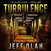 Turbulence: The Dead Years, Book 2 | Jeff Olah