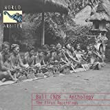Bali 1928 - Anthology: The First Recordings