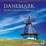 Danemark : Moulins, Chateaux Et Colom...