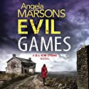 Evil Games: Detective Kim Stone Crime Thriller, Book 2 Audiobook by Angela Marsons Narrated by Jan Cramer