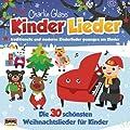 Kinder Weihnacht - Die 30 sch�nsten Weihnachtslieder f�r Kinder
