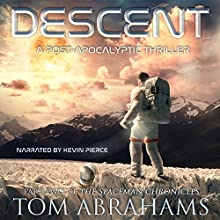 Descent: The SpaceMan Chronicles, Book 2 Audiobook by Tom Abrahams Narrated by Kevin Pierce