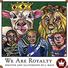 We Are Royalty (       UNABRIDGED) by J. Rock Narrated by Melissa Madole