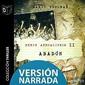 Apocalipsis II - Abadon - NARRADO | Mario Escobar