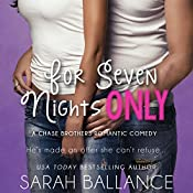 For Seven Nights Only: Chase Brothers, Book 2 | Sarah Ballance
