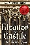 N3: Eleanor of Castile: The Shadow Queen
