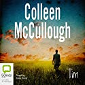 Tim Audiobook by Colleen McCullough Narrated by Kate Hood