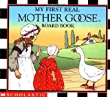 img - for My First Real Mother Goose book / textbook / text book