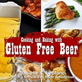 img - for Cooking and Baking with Gluten Free Beer book / textbook / text book