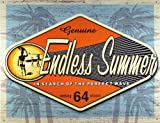 Endless Summer - Genuine Metal Tin Sign 16W x 12.5H , 16x13 , 16x13