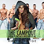 The Campout: Taken by the Men Who Raised Me | Amber Paige