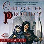 Child of the Prophecy: Sevenwaters, Book 3 | Juliet Marillier
