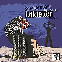 Spiekerooger Utkieker (Tatort Schreibtisch - Autoren live 5) Hörbuch von Ingrid Schmitz Gesprochen von: Ingrid Schmitz