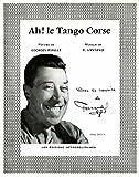 AH, LE TANGO CORSE