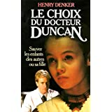 LE CHOIX DU DOCTEUR DUNCAN