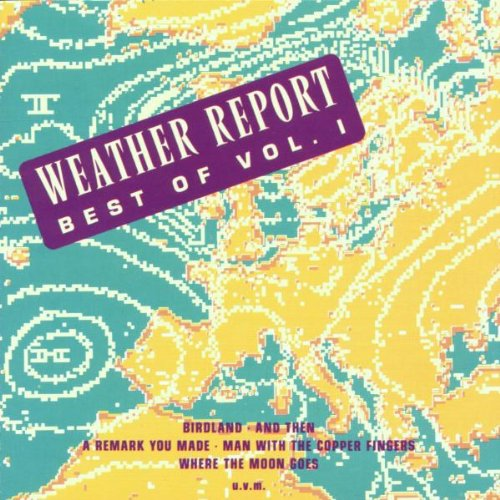 Best of Weather Report, Vol.1: Weather Report:  Musik
