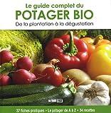 echange, troc Karin Maucotel, Sylvie Aït-Ali, Chantal Descazeaux, Anne Inquimbert, Collectif - Le guide complet du potager Bio