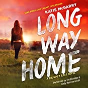 Long Way Home: Thunder Road, Book 3   Katie McGarry