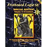 Fretboard Logic SE: Volumes I & II Combinedby Bill Edwards