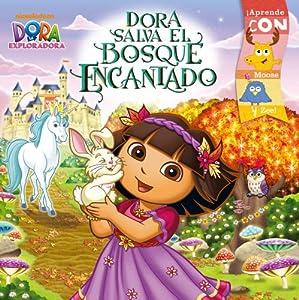 Dora salva el Bosque Encantado (Dora Saves the Enchanted Forest) (Dora