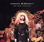 MCKENNITT LOREENA THE MASK AND MIRROR