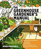 The Greenhouse Gardeners Manual