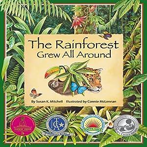 The Rainforest Grew All Around Audiobook