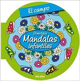 El campo (Mandalas infantiles) (Spanish Edition) (Spanish) Paperback