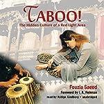 Taboo!: The Hidden Culture of a Red Light Area | Fouzia Saeed