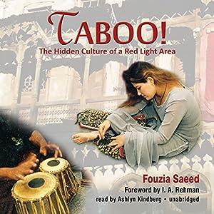 Taboo!: The Hidden Culture of a Red Light Area | [Fouzia Saeed]