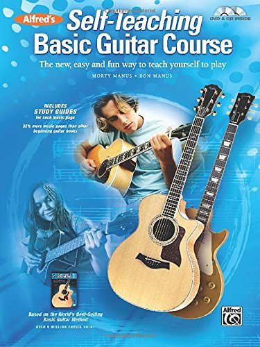 Alfred's Self-Teaching Basic Guitar Course: The new, easy and fun way to teach yourself to play (Book, CD & DVD)