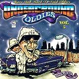 Underground Oldies Vol. 5 - Rare and Hard to Find Oldies