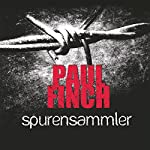 Spurensammler (Mark Heckenburg 3) | Paul Finch
