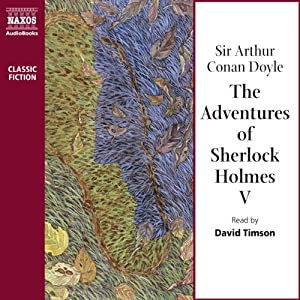 The Adventures of Sherlock Holmes V | [Sir Arthur Conan Doyle]